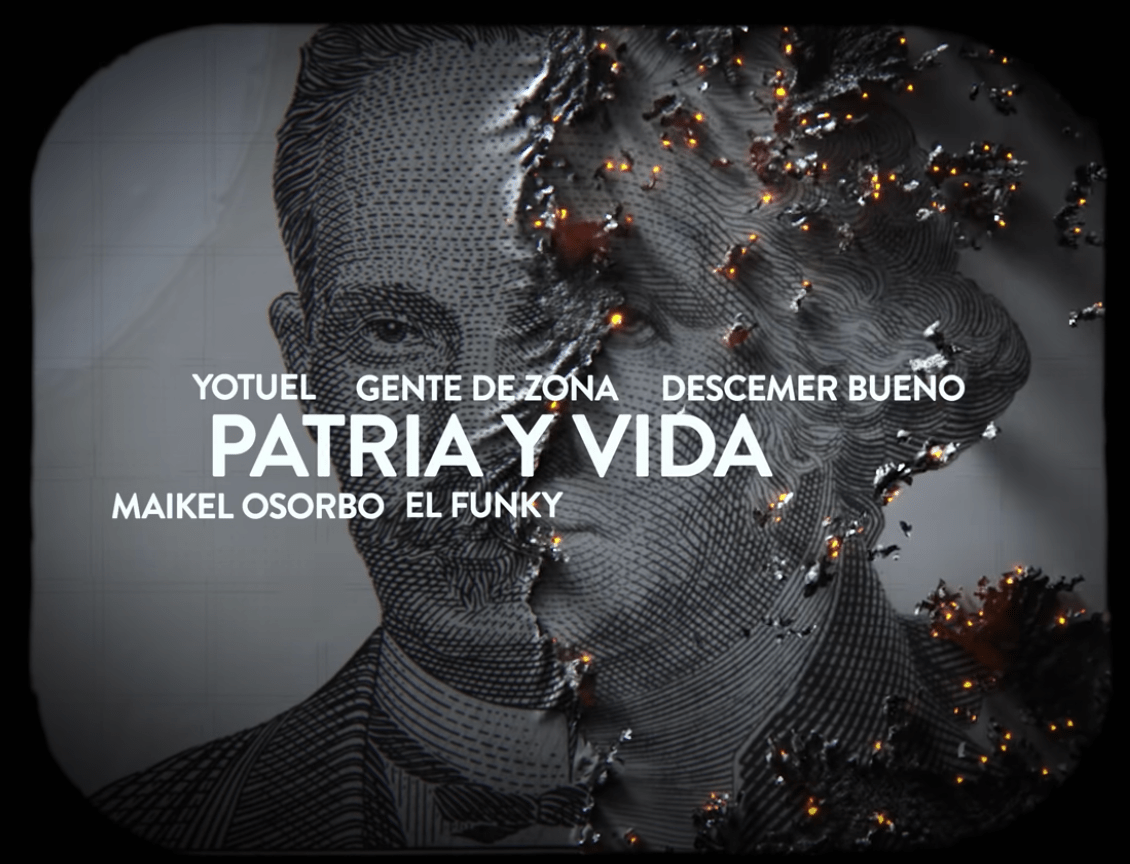 The opening image of the video of Patria y Vida